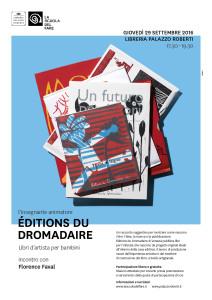 Éditions du Dromadaire. Libri d'artista per bambini @ Bassano del Grappa (VI), Libreria Palazzo Roberti