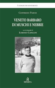 Veneto barbaro di muschi e nebbie. GdL @ Dolo (VE), Libreria Morelli 1867