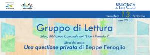 """Una questione privata - GdL @ Silea (TV), Biblioteca Comunale dei """"Liberi Pensatori"""""""