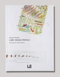 Libri senza parole edizioni LIF @ Biblioteca Comunale di Castelfranco Veneto
