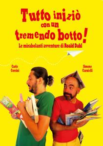 Tutto iniziò con un tremendo botto: le mirabolanti avventure di Roald Dahl @ Marghera (VE), Teatro Arena di Piazza Mercato