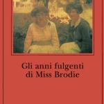 Gli anni fulgenti di Miss Brodie @ Cordenons (Pn), Biblioteca Comunale