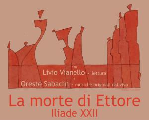 La morte di Ettore @ Jesolo (Ve), Biblioteca Civica