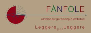 Fànfole - Cartoline per giorni smegi e lombidiosi @ Leggere per Leggere